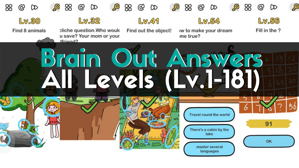 Brain Out Answers All Levels (lv.1-181)