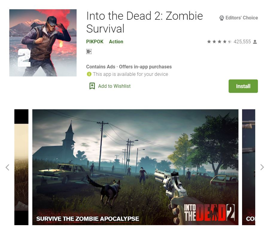 This screenshot features the mobile game Into the Dead 2: Zombie Survival, one of the Editors Choice Games in Google Play.